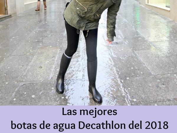 mejor amado 30a2f 1da0d Botas de agua Decathlon - Tu mayor protección al menor ...