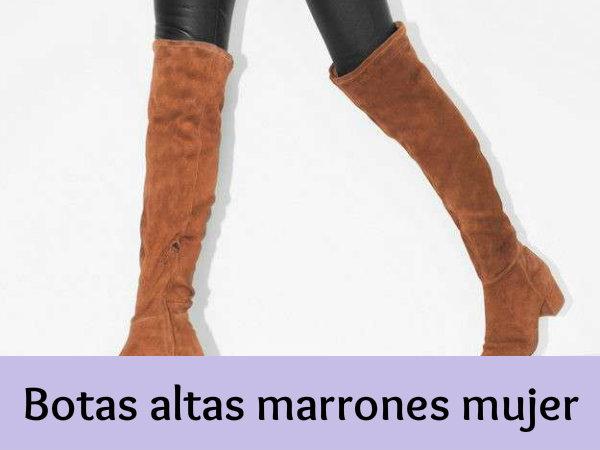 botas para mujer altas marrones