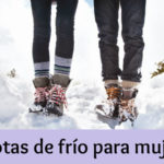 Botas de frío para mujer