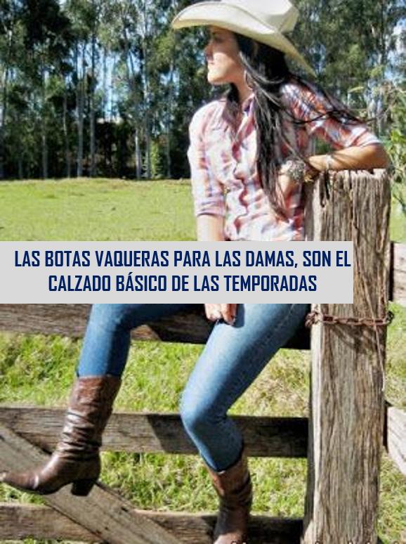 6ad9a61cbe Botas Vaqueras para Damas  un calzado básico - 2Botas.com